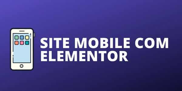 curso elementor avancado criando um site mobile