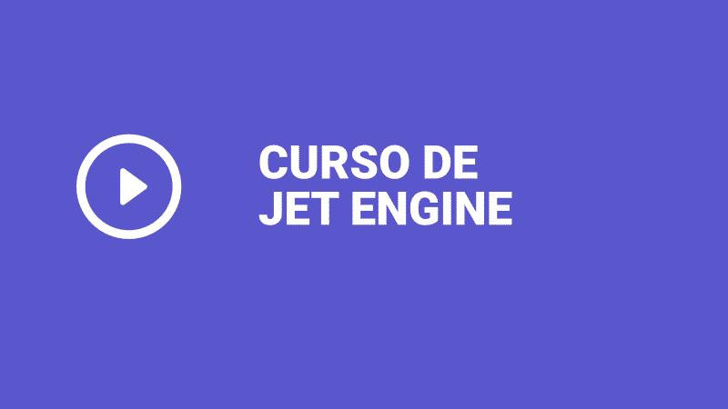 Curso de Jet Engine
